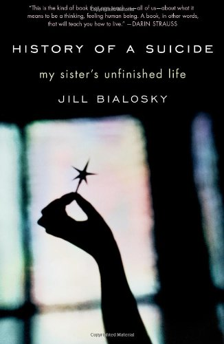 History of a Suicide: My Sister's Unfinished Life 9781439101933