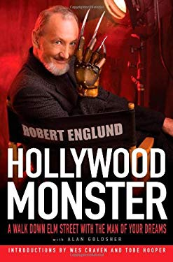 Hollywood Monster: A Walk Down Elm Street with the Man of Your Dreams 9781439150481