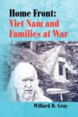 Home Front: Viet Nam and Families at War 9781436321112