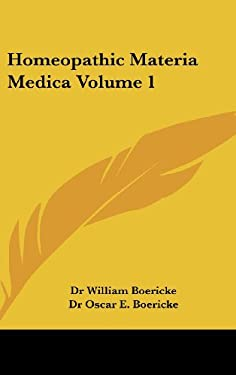 Homeopathic Materia Medica Volume 1 9781432624866