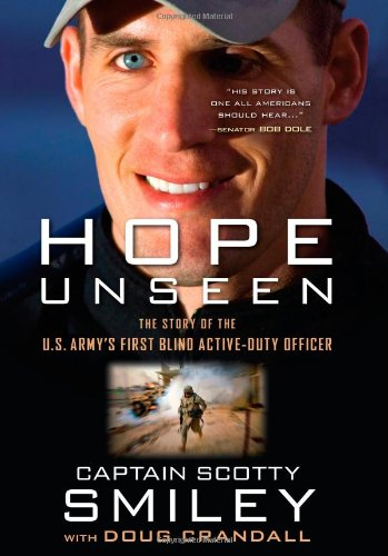 Hope Unseen: The Story of the U.S. Army's First Blind Active-Duty Officer 9781439183793