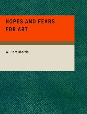 Hopes and Fears for Art 9781434677471
