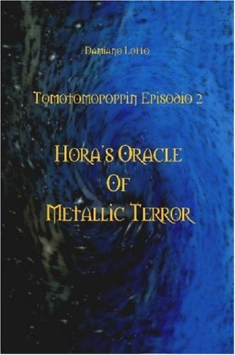 Hora's Oracle of Metallic Terror 9781430326823