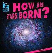 How Are Stars Born? (Space Mysteries) 21115351