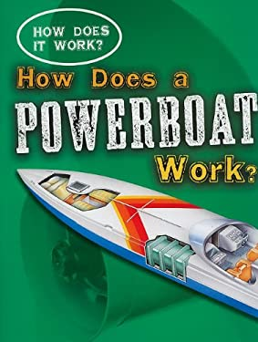 How Does a Powerboat Work?