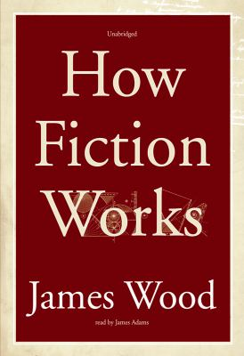 How Fiction Works 9781433291197