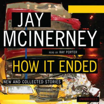 How It Ended: New and Collected Stories 9781433271106