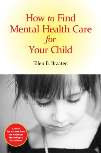 How to Find Mental Health Care for Your Child 9781433808982