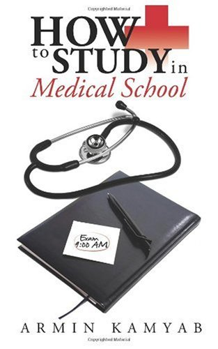 How to Study in Medical School 9781434389305