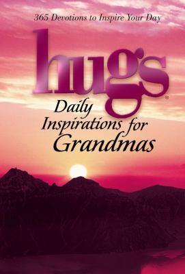 Hugs Daily Inspirations for Grandmas: 365 Devotions to Inspire Your Day 9781439112373
