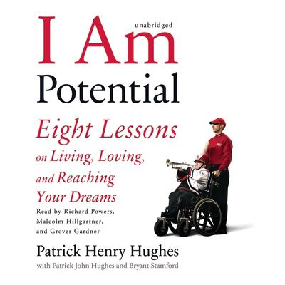I Am Potential: Eight Lessons on Living, Loving, and Reaching Your Dreams 9781433248344