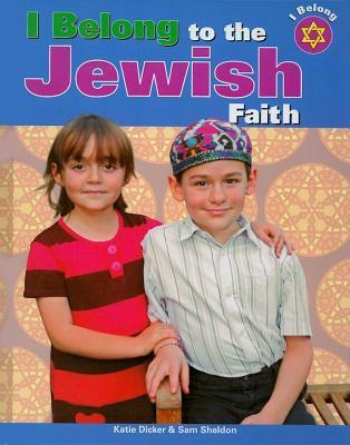 I Belong to the Jewish Faith 9781435830349