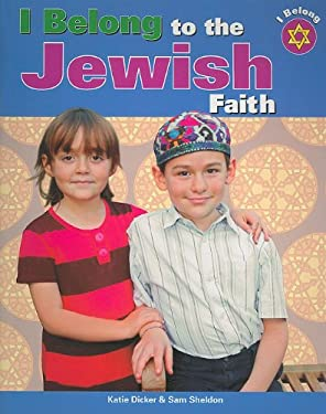 I Belong to the Jewish Faith 9781435886223