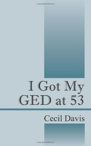 I Got My GED at 53 9781432739324