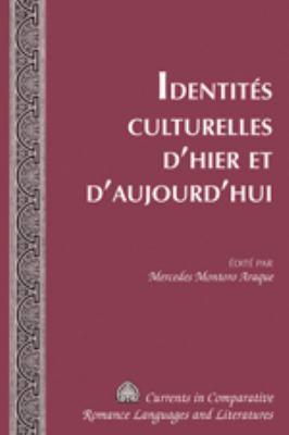 Identites Culturelles D'Hier Et D'Aujourd'hui 9781433111501