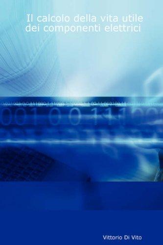 Il Calcolo Della Vita Utile Dei Componenti Elettrici 9781430325352
