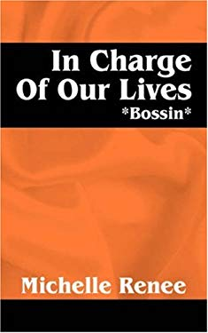 In Charge of Our Lives: *Bossin* 9781432705534