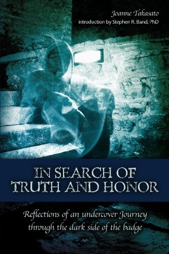 In Search of Truth and Honor 9781439258842