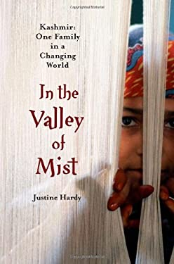 In the Valley of Mist : Kashmir - One Family in a Changing World