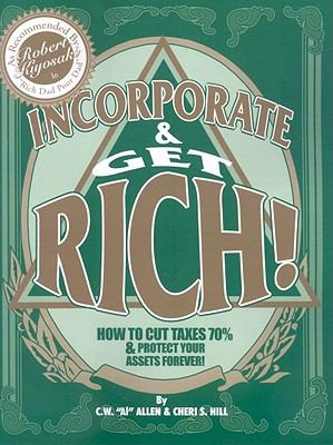 Incorporate & Get Rich! 9781439226605