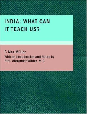 India: What Can It Teach Us? 9781434668950