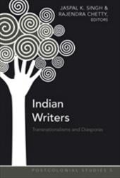Indian Writers: Transnationalisms and Diasporas