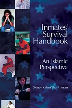 Inmates' Survival Handbook: An Islamic Perspective 9781438902449