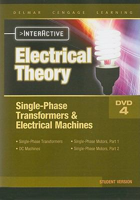 Interactive Electrical Theory 4, Student Version: Single-Phase Transformers & Electrical Machines