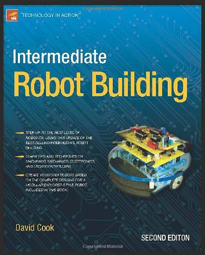 Intermediate Robot Building 9781430227540