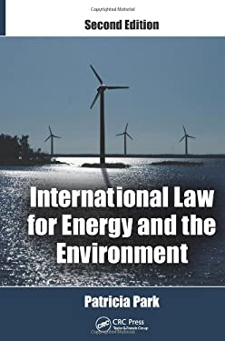 International Law for Energy and the Environment, Second Edition 9781439870969
