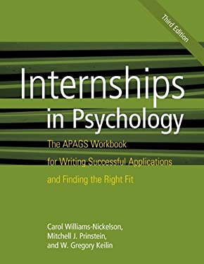 Internships in Psychology: The Apags Workbook for Writing Successful Applications and Finding the Right Fit 9781433812101