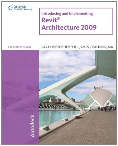 Introducing and Implementing Revit Architecture [With CDROM] 9781435402645