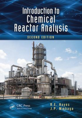 Introduction to Chemical Reactor Analysis, Second Edition - 2nd Edition