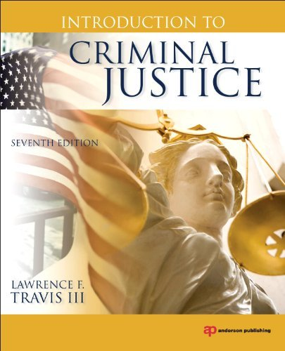 Introduction to Criminal Justice 9781437734904