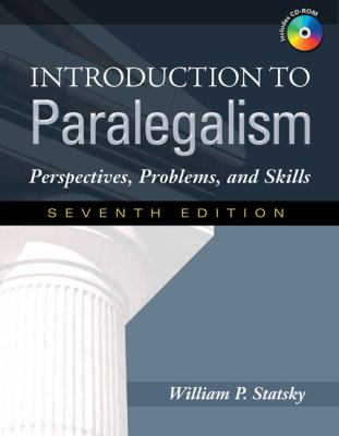 Introduction to Paralegalism: Perspectives, Problems, and Skills [With CDROM] 9781435400061