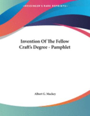 Invention of the Fellow Craft's Degree - Pamphlet