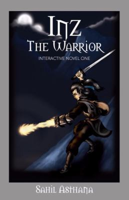 Inz the Warrior: Interactive Novel One 9781432727161