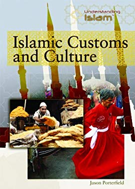 Islamic Customs and Culture 9781435850651