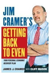 Jim Cramer's Getting Back to Even 9781439158012