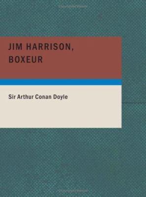 Jim Harrison Boxeur 9781434654663