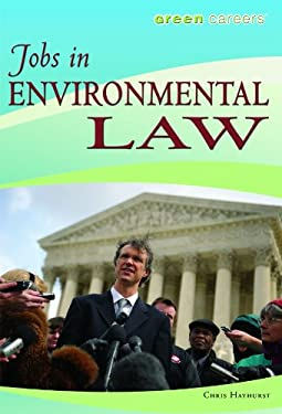 Jobs in Environmental Law 9781435835672