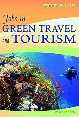 Jobs in Green Travel and Tourism 9781435835719