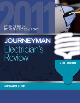 Journeyman Electrician's Review: Based on the National Electrical Code 2011 9781439059449