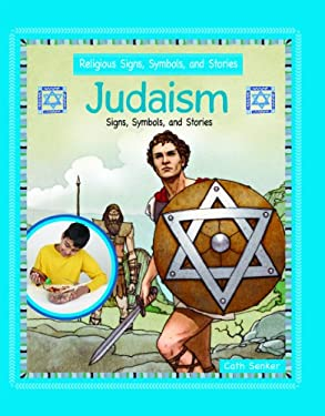 Judaism: Signs, Symbols, and Stories 9781435830394
