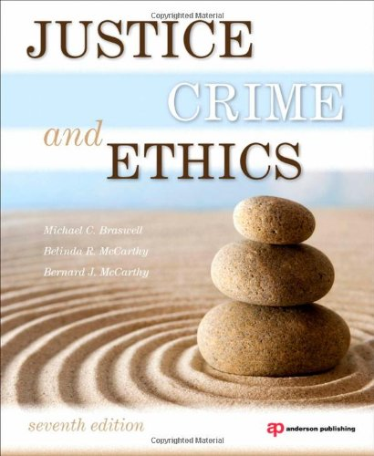 Justice, Crime, and Ethics 9781437734850