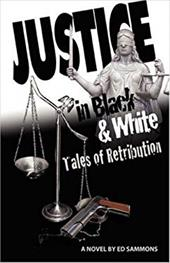 Justice... in Black and White: Tales of Retribution