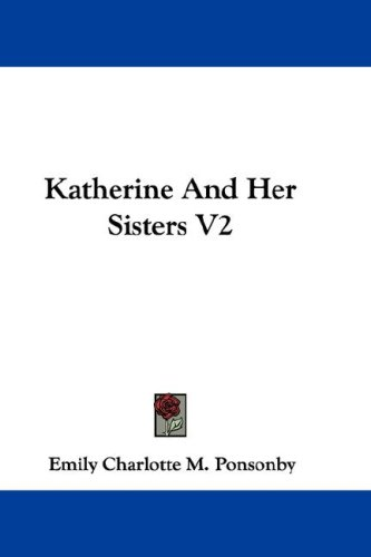 Katherine and Her Sisters V2