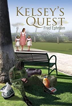 Kelsey's Quest 9781436301466