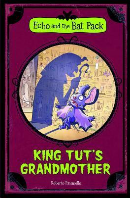 King Tut's Grandmother 9781434238238