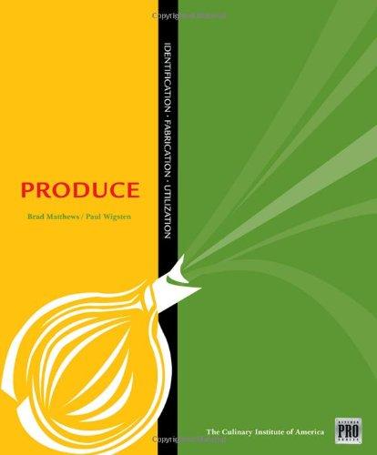 Produce: Identification, Fabrication, Utilization 9781435401211
